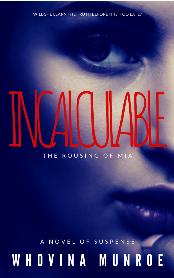 image of book cover for https://www.amazon.com/Incalculable-Rousing-Mia-Whovina-Munroe-ebook/dp/B07NSCXXZS/ref=sr_1_1?keywords=incalculable&qid=1557505853&s=digital-text&sr=1-1